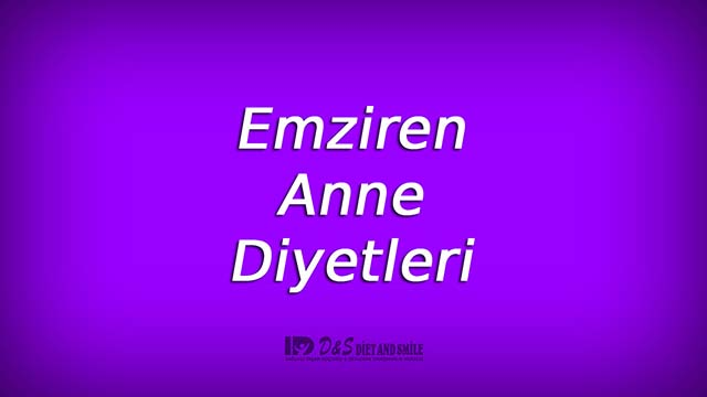 Emziren Anne Diyetleri-Diet And Smile-50lik